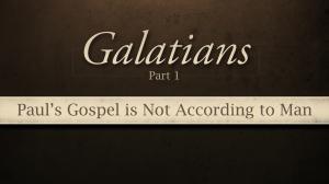 Galatians - Pauls Gospel